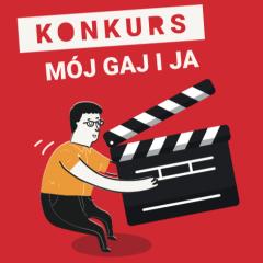 """Konkurs filmowy """"Mój Gaj i ja"""""""